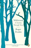 Cover for Wildwood  by Roger Deakin