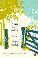 Cover for Notes from Walnut Tree Farm by Roger Deakin