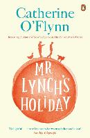 Cover for Mr Lynch's Holiday by Catherine O'Flynn