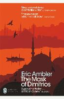 Cover for The Mask of Dimitrios by Eric Ambler, James Fenton, Mark Mazower, Norman Stone