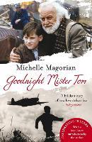 Cover for Goodnight Mister Tom by Michelle Magorian, Matt Jones