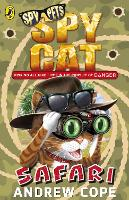 Cover for Spy Cat: Safari by Andrew Cope
