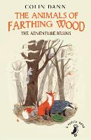 Cover for The Animals of Farthing Wood: The Adventure Begins by Colin Dann