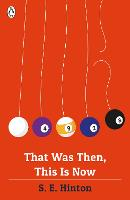 Cover for That Was Then, This Is Now by S. E. Hinton