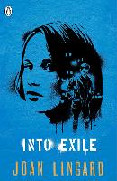 Cover for Into Exile by Joan Lingard