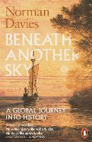 Cover for Beneath Another Sky  by Norman Davies
