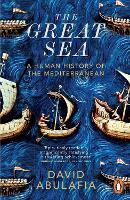 Cover for The Great Sea  by David Abulafia