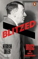 Cover for Blitzed  by Norman Ohler
