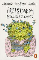 Cover for Priestdaddy  by Patricia Lockwood