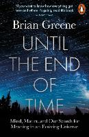 Cover for Until the End of Time  by Brian Greene