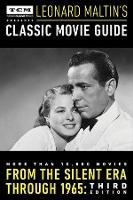Cover for Turner Classic Movies Presents Leonard Maltin's Classic Movie Guide  by Leonard Maltin