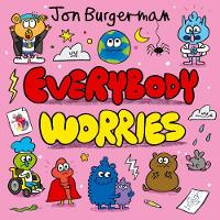 Cover for Everybody Worries by Jon Burgerman