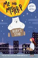 Cover for Me and Mister P: Ruby's Star by Maria Farrer