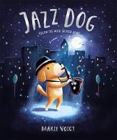 Cover for Jazz Dog by Marie Voigt