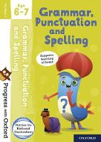 Cover for Progress with Oxford: Grammar, Punctuation and Spelling Age 6-7 by Jenny Roberts