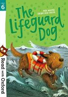 Cover for Read with Oxford: Stage 6: The Lifeguard Dog by Meg Harper