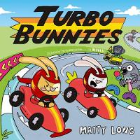 Cover for Turbo Bunnies by Matty Long