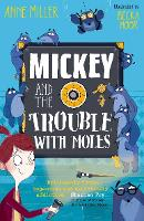 Cover for Mickey and the Trouble with Moles by Anne Miller