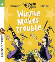 Cover for Read with Oxford: Stage 4: Winnie and Wilbur: Winnie Makes Trouble by Laura Owen