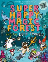 Cover for Super Happy Magic Forest and the Deep Trouble by Matty Long