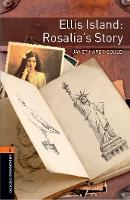 Cover for Oxford Bookworms Library: Level 2:: Ellis Island: Rosalia's Story  by Janet Hardy-Gould