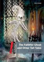 Cover for Dominoes: Three: The Faithful Ghost and Other Tall Tales Audio Pack by Bill Bowler