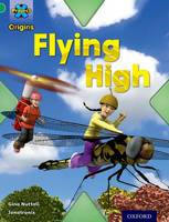 Cover for Project X Origins: Green Book Band, Oxford Level 5: Flight: Flying High by Gina Nuttall