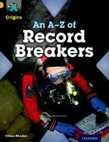 Cover for Project X Origins: Gold Book Band, Oxford Level 9: Head to Head: An A-Z of Record Breakers by Chloe Rhodes