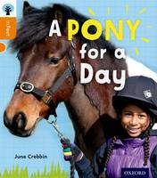 Cover for Oxford Reading Tree inFact: Level 6: A Pony for a Day by June Crebbin