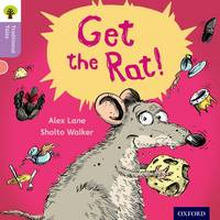 Cover for Oxford Reading Tree Traditional Tales: Level 1+: Get the Rat! by Alex Lane, Nikki Gamble, Teresa Heapy