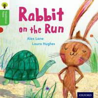 Cover for Oxford Reading Tree Traditional Tales: Level 2: Rabbit On the Run by Alex Lane, Nikki Gamble, Teresa Heapy