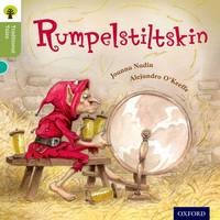 Cover for Oxford Reading Tree Traditional Tales: Level 7: Rumpelstiltskin by Joanna Nadin, Nikki Gamble, Pam Dowson