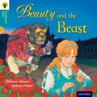 Cover for Oxford Reading Tree Traditional Tales: Level 9: Beauty and the Beast by Michaela Morgan, Nikki Gamble, Pam Dowson