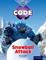 Cover for Project X Code: Freeze Snowball Attack by Jan Burchett, Sara Vogler, Janice Pimm, Marilyn Joyce