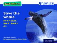 Cover for Read Write Inc. Phonics: Blue Set 6 Non-fiction 1 Save the Whale by Gill Munton