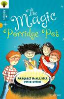 Cover for Oxford Reading Tree All Stars: Oxford Level 9 The Magic Porridge Pot Level 9 by Margaret Mcallister, Alison Sage