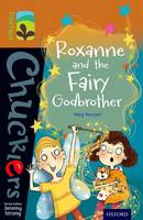 Cover for Oxford Reading Tree TreeTops Chucklers: Level 8: Roxanne and the Fairy Godbrother by Meg Harper