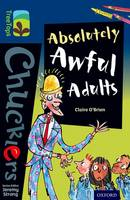 Cover for Oxford Reading Tree TreeTops Chucklers: Level 14: Absolutely Awful Adults by Claire O'Brien