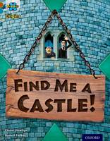 Cover for Project X Origins: Brown Book Band, Oxford Level 9: Knights and Castles: Find Me a Castle! by Claire Llewllyn
