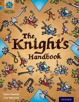 Cover for Project X Origins: Brown Book Band, Oxford Level 9: Knights and Castles: The Knight's Handbook by Claire Llewllyn