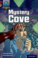 Cover for Project X Origins: Dark Red Book Band, Oxford Level 18: Mystery Cove by Cathy MacPhail