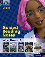 Cover for Project X Origins: Dark Red Book Band, Oxford Level 18: Who Dunnit?: Guided reading notes by Gillian Howell