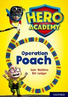 Cover for Hero Academy: Oxford Level 11, Lime Book Band: Operation Poach by Sam Watkins