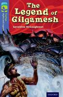 Cover for Oxford Reading Tree TreeTops Myths and Legends: Level 17: The Legend Of Gilgamesh by Geraldine Mccaughrean