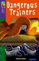 Cover for Oxford Reading Tree TreeTops Fiction: Level 11 More Pack A: Dangerous Trainers by Susan Gates