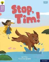 Cover for Oxford Reading Tree Word Sparks: Level 1+: Stop, Tim! by Liz Miles