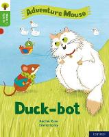 Cover for Oxford Reading Tree Word Sparks: Level 2: Duck-bot by Rachel Russ