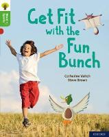 Cover for Oxford Reading Tree Word Sparks: Level 2: Get Fit with the Fun Bunch by Catherine Veitch