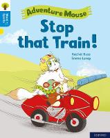 Cover for Oxford Reading Tree Word Sparks: Level 3: Stop that Train! by Rachel Russ