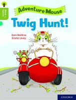 Cover for Oxford Reading Tree Word Sparks: Level 7: Twig Hunt! by Sam Watkins
